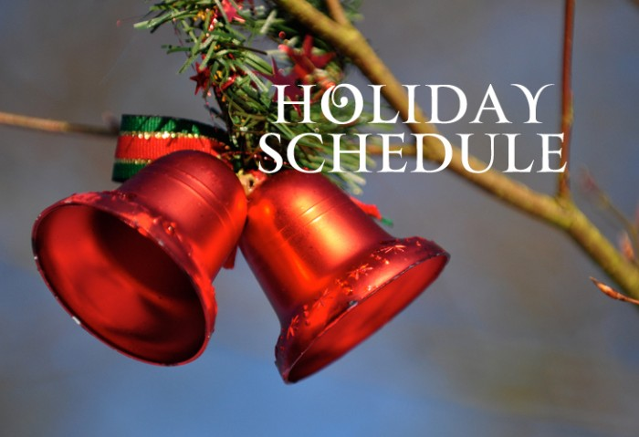 Upcoming Holiday Schedule